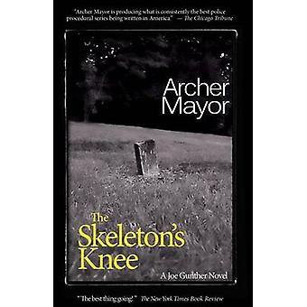 The Skeleton's Knee by Archer Mayor - 9780979812231 Book