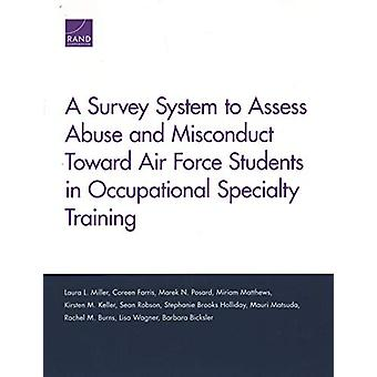 A Survey System to Assess Abuse and Misconduct Toward Air Force Stude