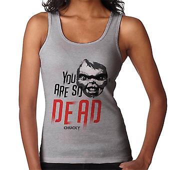 Chucky Je Bent Zo Dode Vrouwen's Vest
