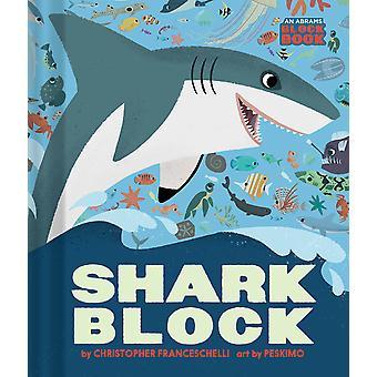 Sharkblock An Abrams Block Book