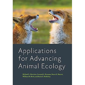 Applications for Advancing Animal Ecology by William M. U.S. Forest Service BlockKevin S. McKelvey
