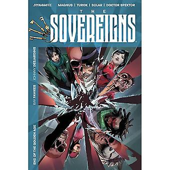 The Sovereigns: End Of The Golden Age