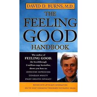 The Feeling Good Handbook by David D Burns