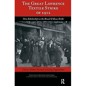 The Great Lawrence Textile Strike of 1912