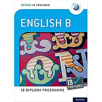 Oxford IB Diploma Programme: IB Prepared: English B