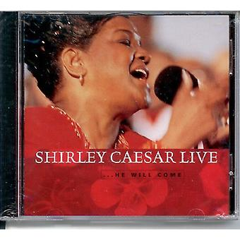 Shirley Caesar - He Will Come-Live [CD] USA import