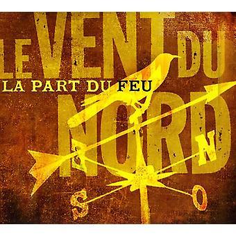 Le Vent Du Nord - La partie Du Feu [CD] USA import