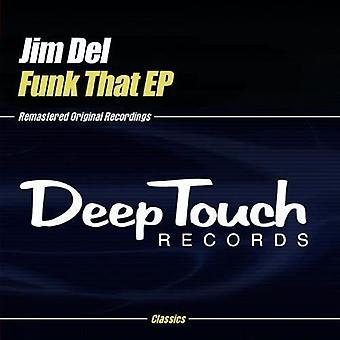 Jim Del - Funk että EP [CD] USA tuonti