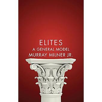 Eliten - ein allgemeines Modell von Murray Milner - 9780745671833 Buch