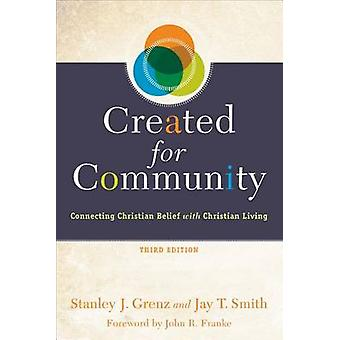 Created for Community - Connecting Christian Belief with Christian Liv