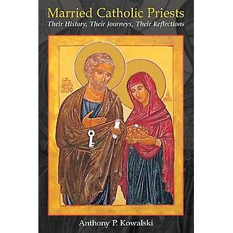 Prêtres de catholiques mariés - leur histoire - leurs voyages - leur réfl