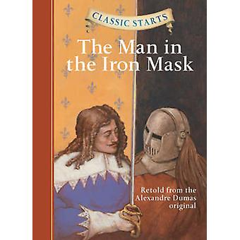 The Man in the Iron Mask - Retold from the Alexandre Dumas Original (A