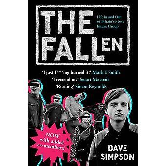 The Fallen - leven binnen en buiten Groot-Brittannië's meest krankzinnige groeperen (Main)