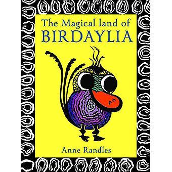 La terre magique de Birdaylia par Anne Randles - livre 9781922175816