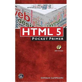 HTML5 - Pocket Primer by Oswald Campesato - 9781938549106 Book