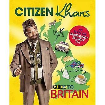 Guida del cittadino Khan in Gran Bretagna moderna