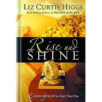 Rise and Shine: Encouragement to Start Your Day (Higgs, Liz Curtis)