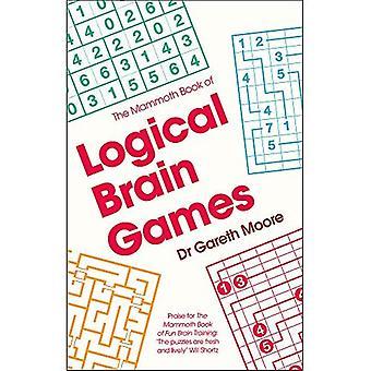 De mammoet boek van logische hersenenspelen (mammoet Books)