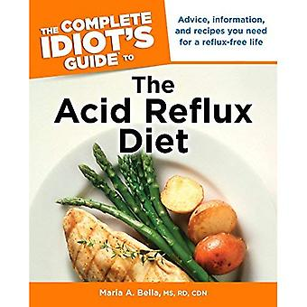 The Complete Idiot's Guide to the Acid Reflux Diet (Complete Idiot's Guides