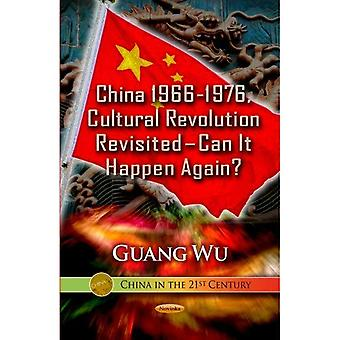 China 1966-1976, Cultural Revolution Revisited