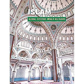 Islam (21st Century färdigheter bibliotek: globala medborgare: World Religion)