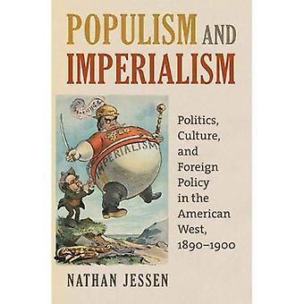 Populismo e l'imperialismo: politica, cultura e politica estera nell'ovest americano, 1890-1900