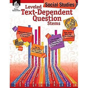 Leveled Text-Dependent Question Stems: Social Studies (Leveled Text-Dependent Question Stems)
