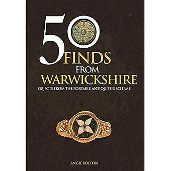 50 Finds From Warwickshire:� Objects From the Portable Antiquities Scheme (50 Finds)