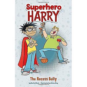 Die Aussparung Bully (Superhelden Harry)