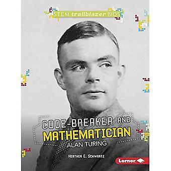 Kod-brytare och matematikern Alan Turing (Stem Trailblazer Bios)