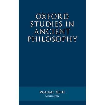 Études d'Oxford dans la philosophie antique Volume 43 par Inwood & Brad