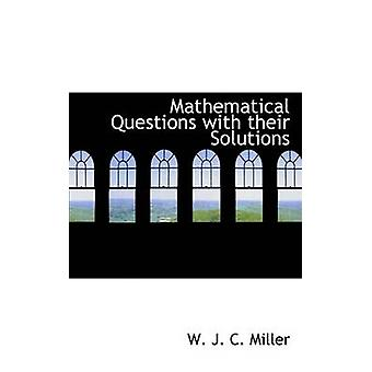 Matematiske spørsmål med sine løsninger av J. C. Miller & W.