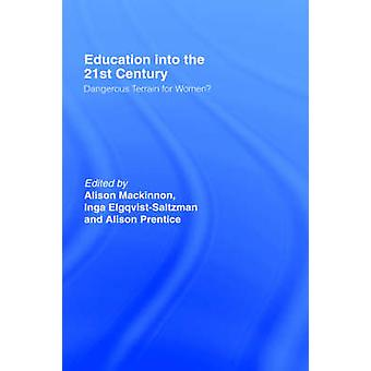 Education Into 21st Century See PB by MacKinnon