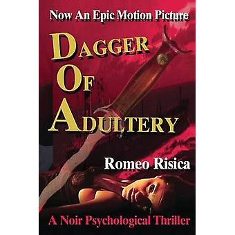 Dagger of Adultery by Risica & Romeo