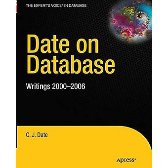 Date on Database Writings 20002006 by Date & C. J.