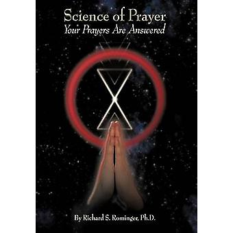 Wissenschaft des Gebets, die eure Gebete von Rominger Ph. D. & Richard S. beantwortet werden