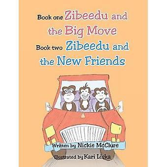 Libro uno Zibeedu y el gran paso libro 2 Zibeedu y los nuevos amigos de McClure y Nickie