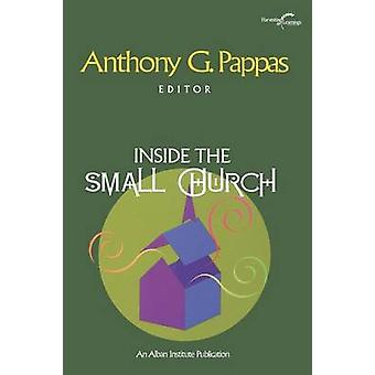 Inside the Small Church by Pappas & Anthony G.