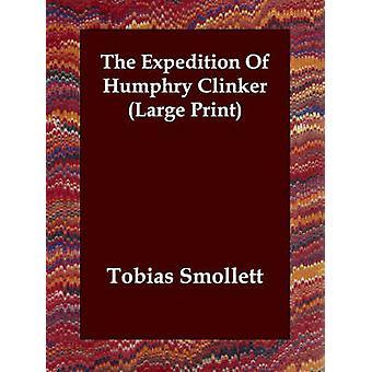 Die Expedition von Humphry Klinkers von Smollett & Tobias George