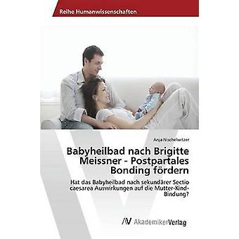 Babyheilbad nach Brigitte Meissner  Postpartales Bonding frdern by Nischelwitzer Anja