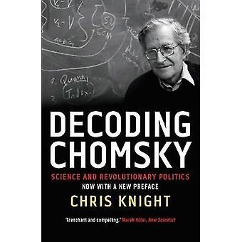 فك تشومسكي-العلم والسياسة الثورية بفارس كريس