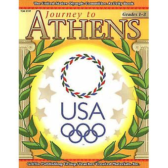 Journey to Athens - Grades 1-3 by Ellyn Siskind - 9781580001205 Book