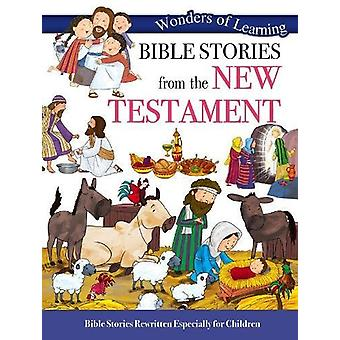 Wonders of Learning - Bible Stories from the New Testament by Parade P