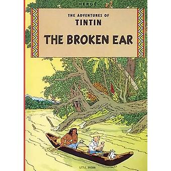 The Adventures of Tintin - The Broken Ear by Herge Herge - 97803163585