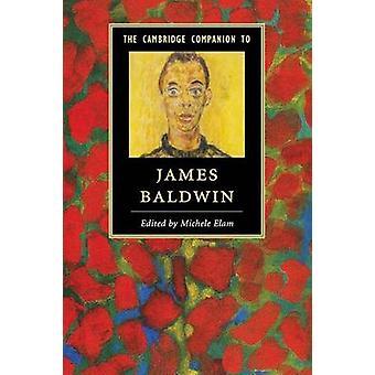 Cambridge Companion to James Baldwin by Michele Elam