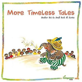 More Timeless Tales