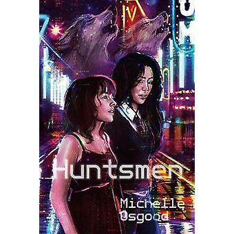 Huntsmen by Osgood & Michelle