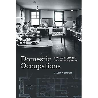 Domestic Occupations by Jessica Enoch