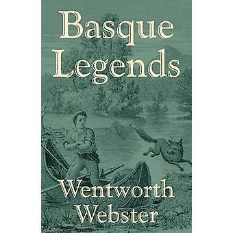 Basque Legends by Webster & Wentworth