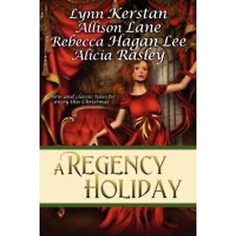 A Regency Holiday by Lane & Allison